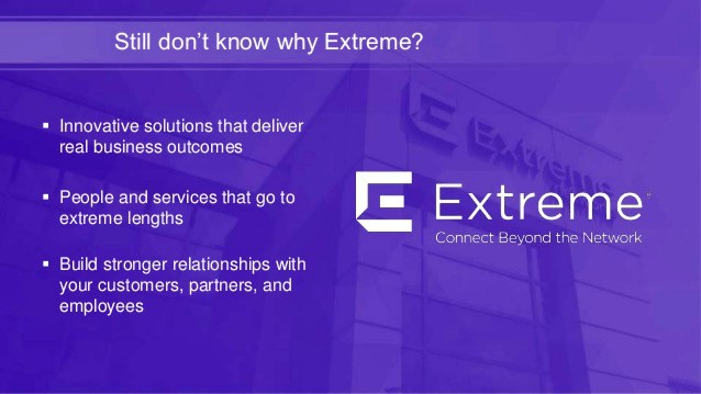 Perché Scegliere Extreme Networks